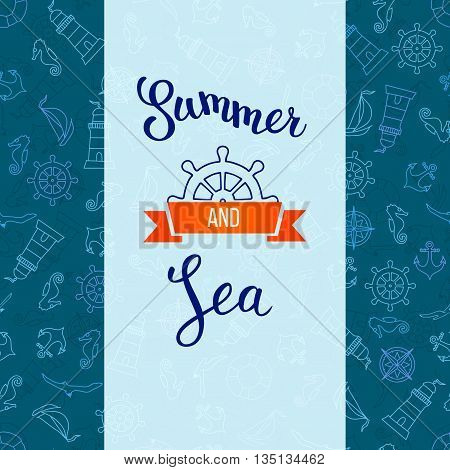 Seamless Pattern With Nautical Elements And Original Handwritten Text Summer And Sea.