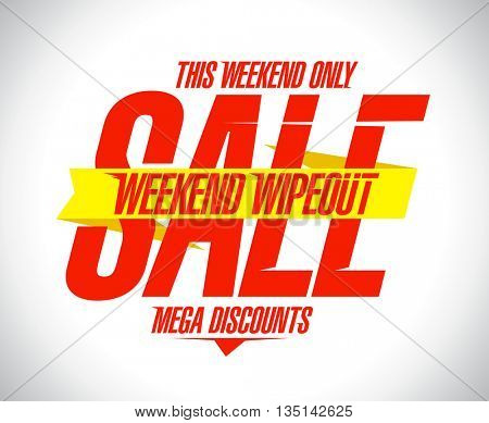 Weekend wipeout sale design mock up
