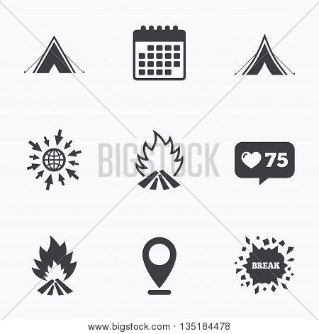 Calendar, like counter and go to web icons. Tourist camping tent icons. Fire flame sign symbols. Location pointer.