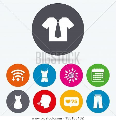 Wifi, like counter and calendar icons. Clothes icons. T-shirt with business tie and pants signs. Women dress symbol. Human talk, go to web.