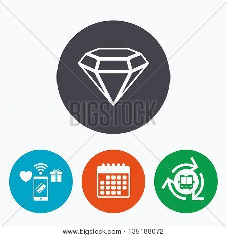 Diamond sign icon. Jewelry symbol. Gem stone. Mobile payments, calendar and wifi icons. Bus shuttle.