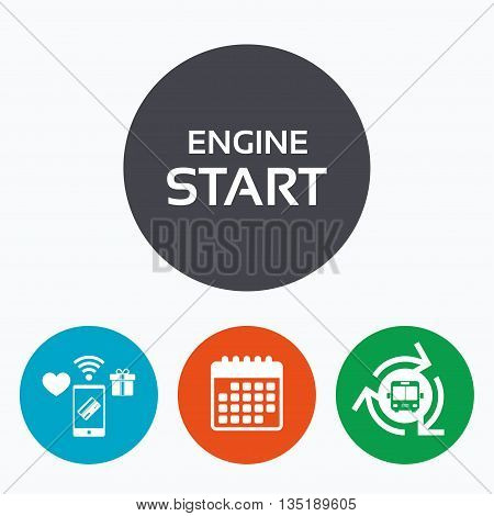 Start engine sign icon. Power button. Mobile payments, calendar and wifi icons. Bus shuttle.