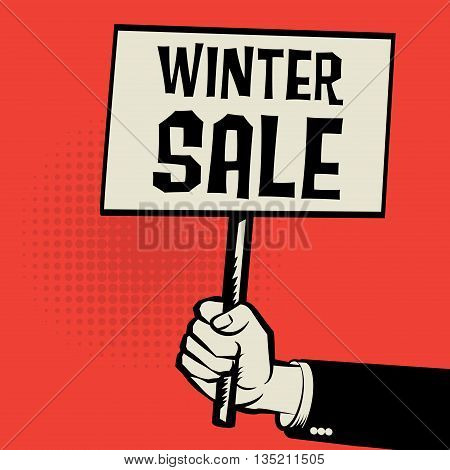 Poster in hand business concept with text Winter Sale, vector illustration
