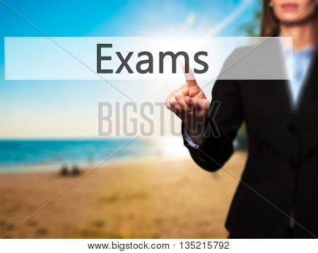 Exams - Businesswoman Hand Pressing Button On Touch Screen Interface.