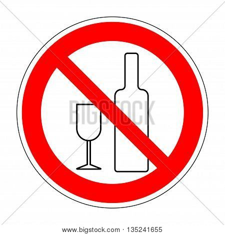 No drinking sign. No alcohol sign isolated on white background. No alcohol allowed sign. No alcohol no drink prohibition sign icon illustration. No alcohol icon. Stop alcohol Stock Vector illustration