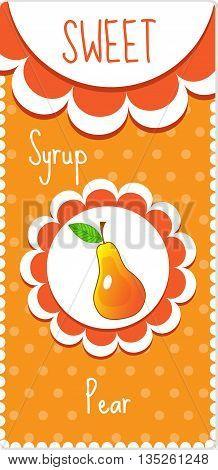 Sweet fruit labels for drinks syrup jam. Pear label. Vector illustration