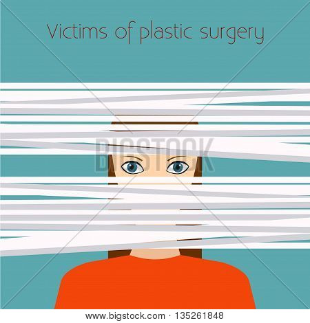 Plastic surgery. Vector illustration Victims of plastic surgery. The girl's face is covered with bandages