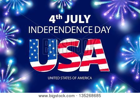 Vector Independence Day Of The Usa Typographical Background. Shining Fireworks And Place For Text.