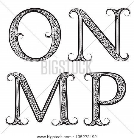 M N O P vintage patterned letters. Font in floral baroque style.