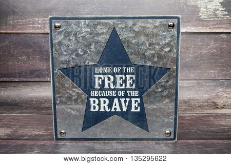 A patriotic sign dedicated to the brave military