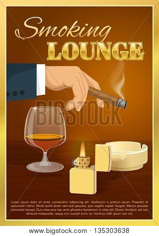 Smoking lounge poster with burning cigar in male hand glass of brandy on brown background vector illustration