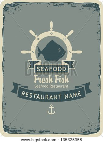 Retro banner for a restaurant with seafood and fish shops with sea helm
