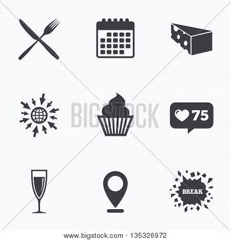 Calendar, like counter and go to web icons. Food icons. Muffin cupcake symbol. Fork and knife sign. Glass of champagne or wine. Slice of cheese. Location pointer.