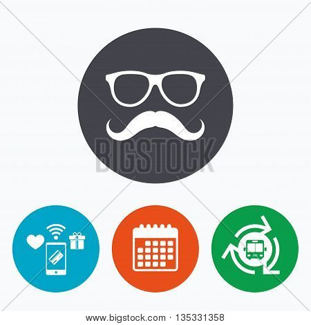 Mustache and Glasses sign icon. Hipster symbol. Mobile payments, calendar and wifi icons. Bus shuttle.