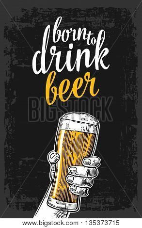 Male hand holding a beer glass. Vintage vector engraving illustration for web poster invitation to invitation to party and birthday. Isolated on dark background