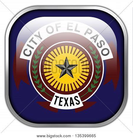 Flag Of El Paso, Texas, Square Glossy Button