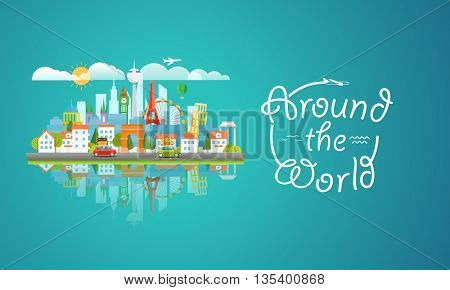Dirrefent world famous sights. Around the world concept. Modern cityscape 