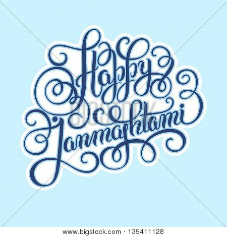 happy krishna janmashtami hand lettering inscription typography poster for indian traditional festival, vector illustration