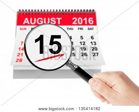Assumption of Virgin Mary Day Concept. 15 August 2016 calendar with magnifier on a white background