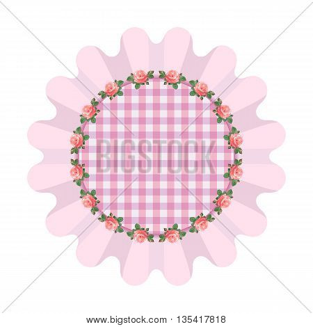 Pink napkin with ruffles in the style of shabby chic.Plaid fabric.Vector illustration with roses, arranged in a circle.