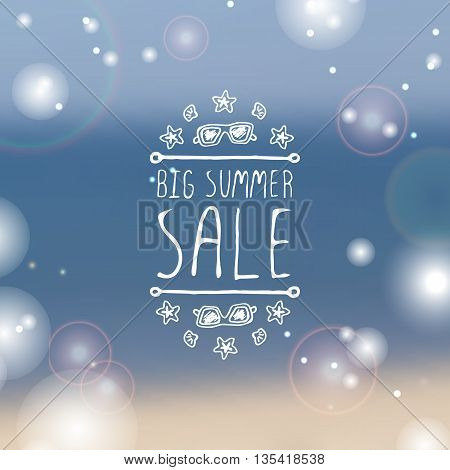 Hand-sketched summer element with sunglasses, shell and starfish on blurred background. Text - Big summer sale
