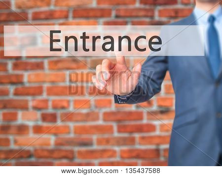 Entrance - Businessman Hand Pressing Button On Touch Screen Interface.