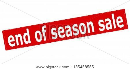 Rubber stamp with text end of season sale inside vector illustration