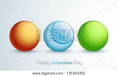 Glossy Balls with Ashoka Wheel in Indian Flag Colors for Happy Independence Day celebration.