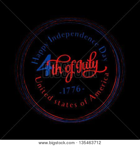 Fourth of July round background. Felicitation circle postcard. USA Happy Independence day greeting card. Vector illustration with lettering for congratulation american people isolated on black.