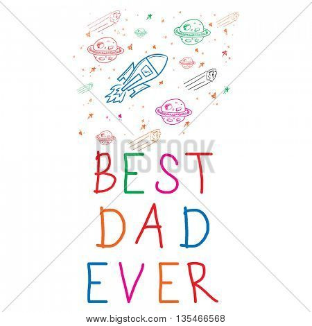 Best dad ever against white background