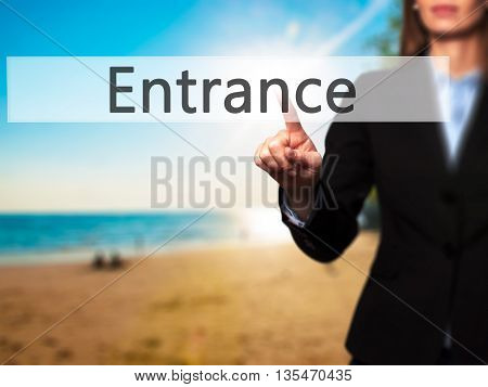 Entrance - Businesswoman Hand Pressing Button On Touch Screen Interface.