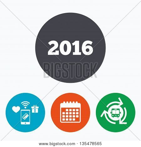 Happy new year 2016 sign icon. Calendar date. Mobile payments, calendar and wifi icons. Bus shuttle.