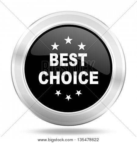 best choice black icon, metallic design internet button, web and mobile app illustration