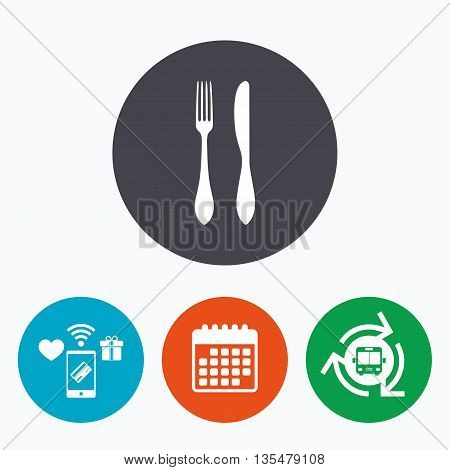 Eat sign icon. Cutlery symbol. Knife and fork. Mobile payments, calendar and wifi icons. Bus shuttle.
