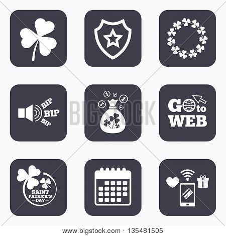 Mobile payments, wifi and calendar icons. Saint Patrick day icons. Money bag with clover sign. Wreath of trefoil shamrock clovers. Symbol of good luck. Go to web symbol.