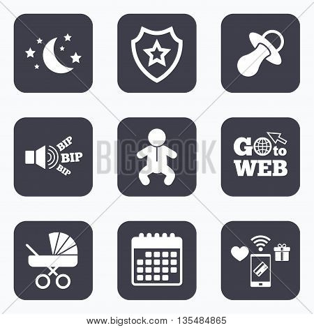 Mobile payments, wifi and calendar icons. Moon and stars symbol. Baby infants icon. Buggy and dummy signs. Child pacifier and pram stroller. Go to web symbol.