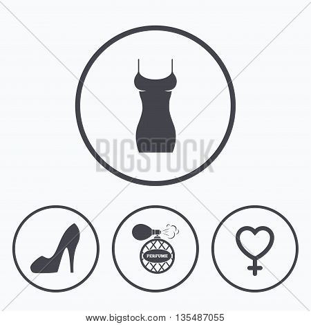 Women dress icon. Sexy shoe sign. Perfume glamour fragrance symbol. Icons in circles.