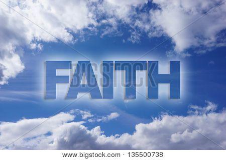 Faith word on blue sky cloudy background