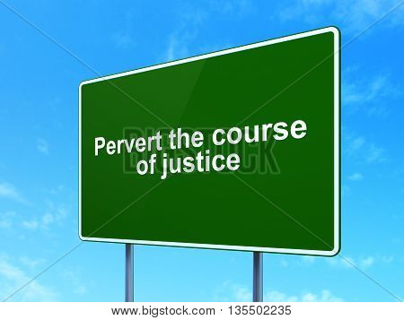 Law concept: Pervert the course Of Justice on green road highway sign, clear blue sky background, 3D rendering