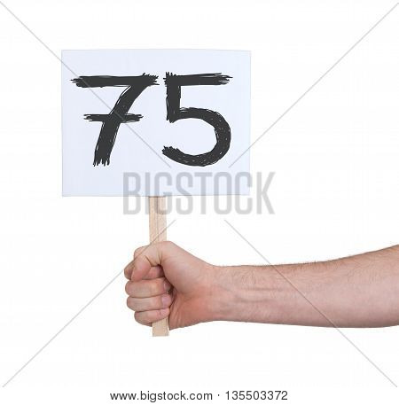 Sign With A Number, 75
