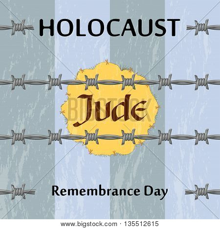 Vector Jewish star and barbed wire. Holocaust remembrance day illustration. Jewish genocide background with barbed wire and boilersuit.
