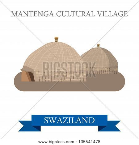 Mantenga Cultural Village in Swaziland. Flat vector illustration
