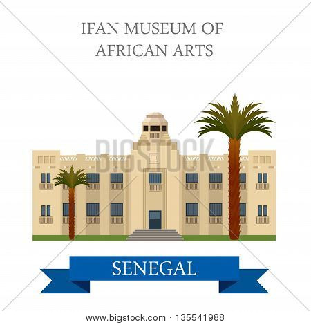 IFAN Museum of African Arts in Dakar. Senegal. Flat illustration