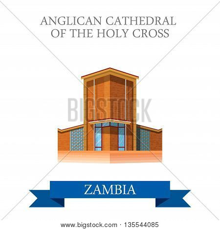 Anglican Cathedral Holy Cross Zambia Flat vector illustration