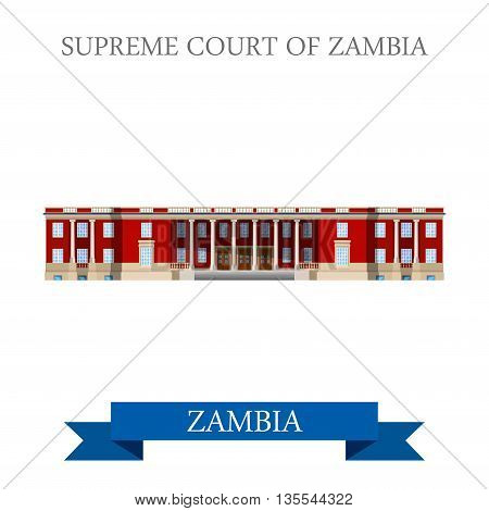 Supreme Court of Zambia. Flat historic sight vector illustration
