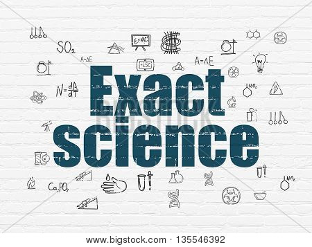 Science concept: Painted blue text Exact Science on White Brick wall background with  Hand Drawn Science Icons