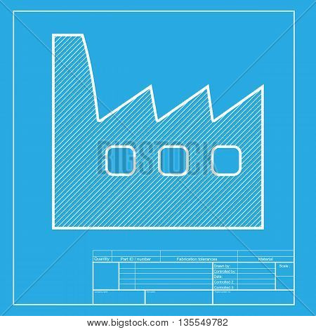 Factory sign illustration. White section of icon on blueprint template.