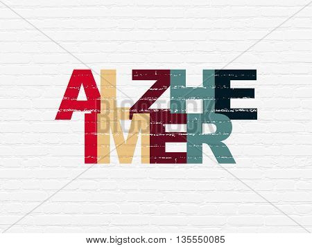 Healthcare concept: Painted multicolor text Alzheimer on White Brick wall background