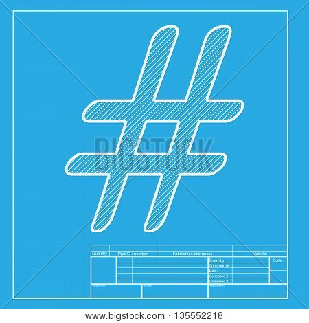 Hashtag sign illustration. White section of icon on blueprint template.