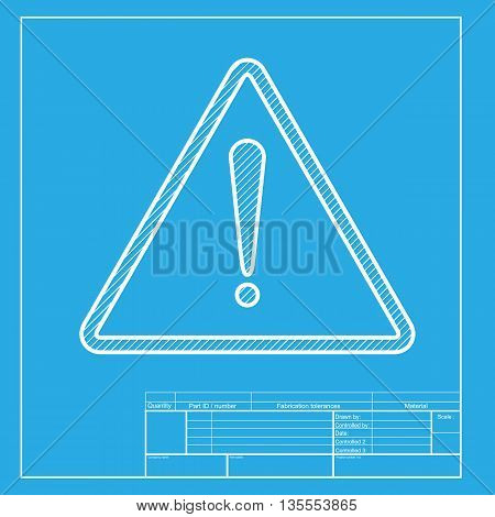 Exclamation danger sign. Flat style. White section of icon on blueprint template.